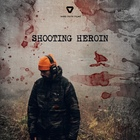 Shooting Heroin Movie
