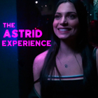 The Astrid Experience