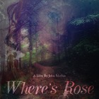 Where's Rose Film